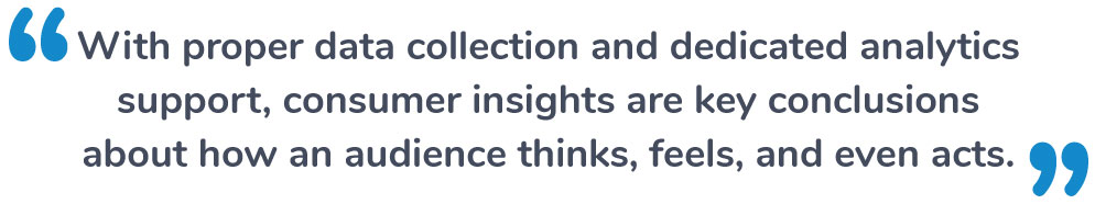 What are consumer insights