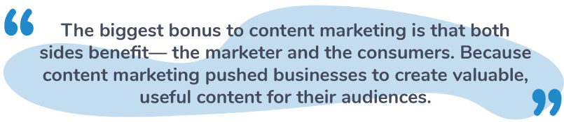 Marketers and Consumers benefit from Content Marketing