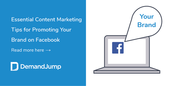 Essential Content Marketing Tips for Promoting Your Brand on Facebook