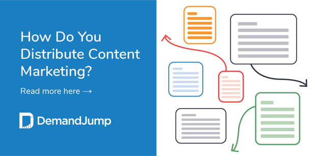 How Do You Distribute Content Marketing