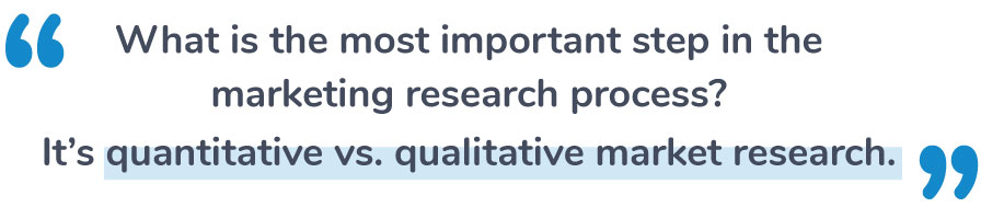 quantitative vs qualitative market research