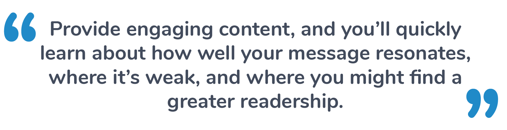 Provide Engaging Content Marketing