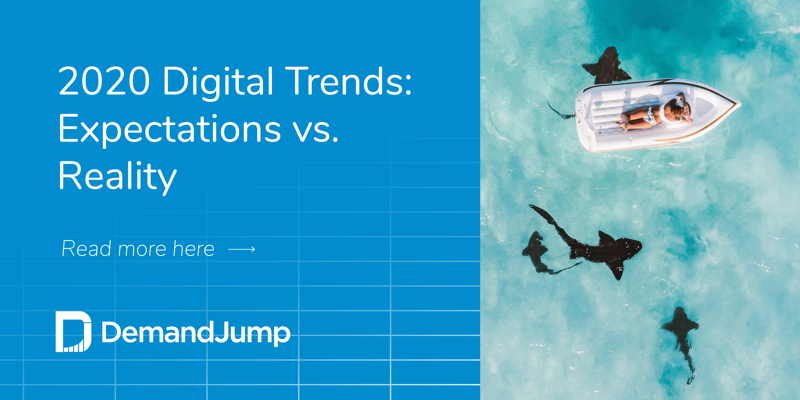 2020 Digital Trends - Expectations vs reality