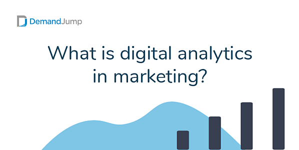 What is digital analytics in marketing