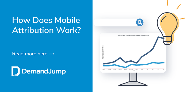 What is mobile attribution