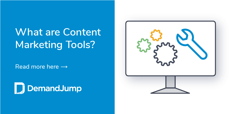 What are Content Marketing Tools?