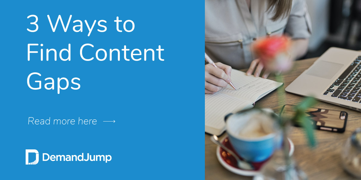 3 Ways to Find Content Gaps