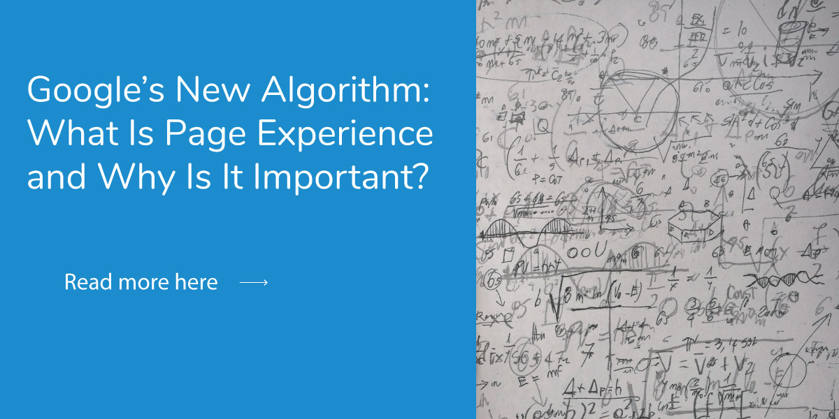 Google's New Algorithm: What Is Page Experience & Why Is It Important?