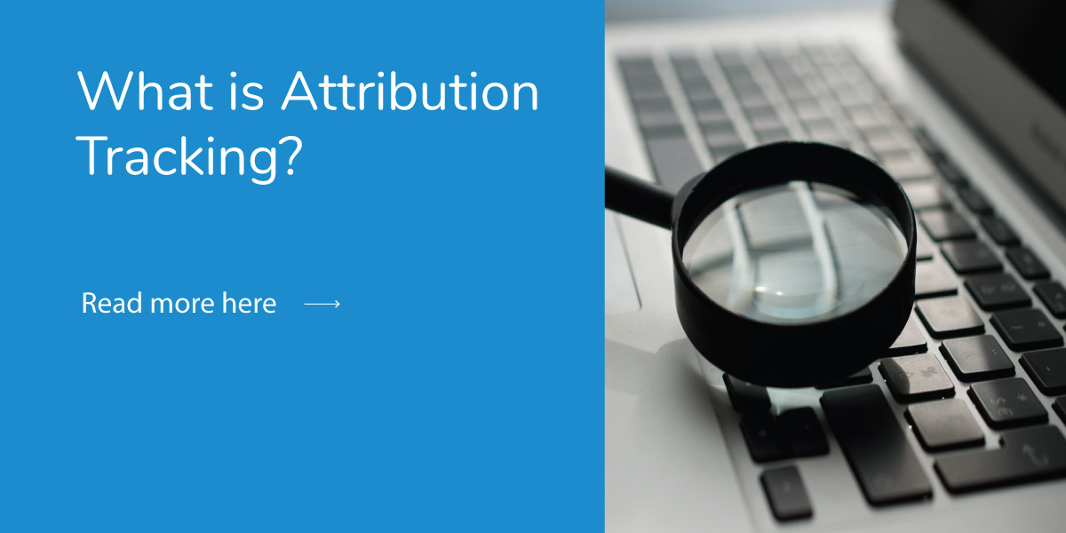 What is Attribution Tracking?