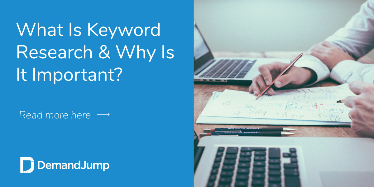 What Is Keyword Research & Why Is It Important?