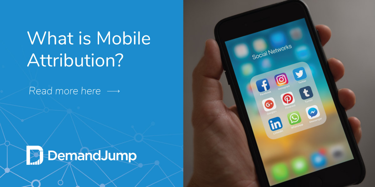 What Is Mobile Attribution?