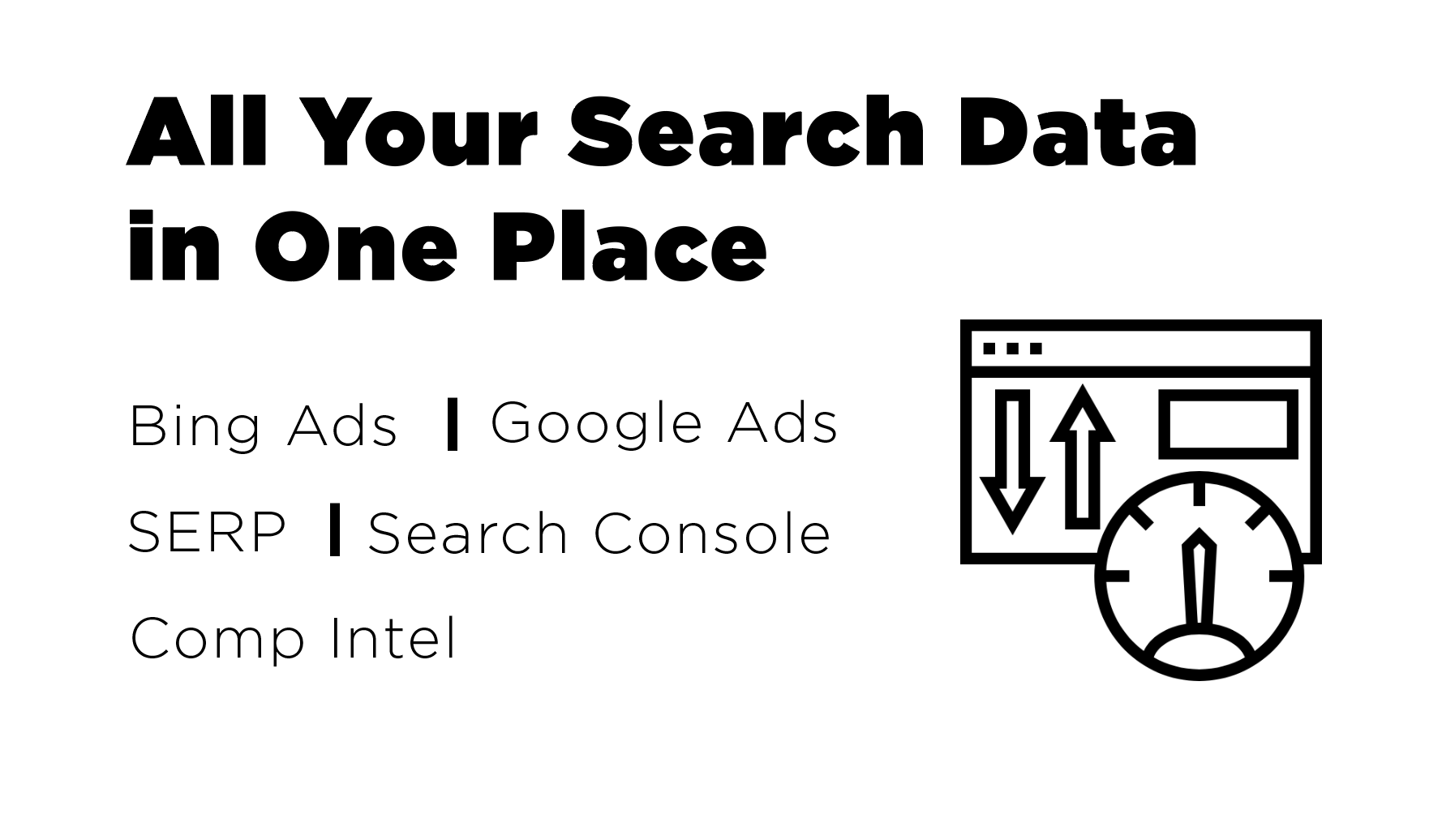 Product Feature: All Your Search Data in One Place